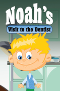 Noah's Visit to the Dentist: Children's Books and Bedtime Stories For Kids Ages 3-8 for Good Morals
