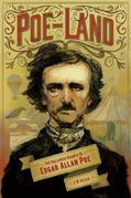 Poe-Land: The Hallowed Haunts of Edgar Allan Poe