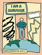 GROW: I Am a Survivor: A Child's Workbook About Surviving Disasters
