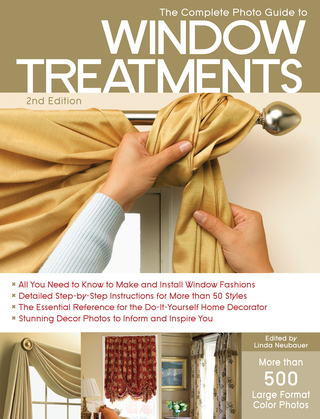 The Complete Photo Guide to Window Treatments, 2nd Edition