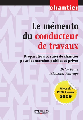 Le mémento du conducteur de travaux