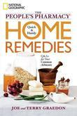 The People's Pharmacy Quick and Handy Home Remedies: Q&amp;As for Your Common Ailments