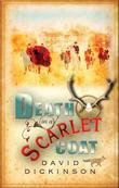 Death in a Scarlet Coat: A Lord Francis Powerscourt Investigation