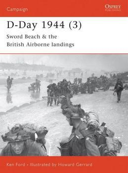 D-Day 1944 (3): Sword Beach & the British Airborne Landings