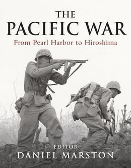 The Pacific War: From Pearl Harbor to Hiroshima