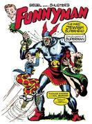 Siegel and Shuster's Funnyman: The First Jewish Superhero, from the Creators of Superman