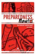 PREPAREDNESS NOW!: An Emergency Survival Guide (Expanded and Revised Edition)