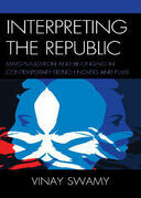 Interpreting the Republic: Marginalization and Belonging in Contemporary French Novels and Films