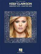 Kelly Clarkson - Greatest Hits, Chapter One Songbook