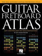 Guitar Fretboard Atlas: Get a Better Grip on Neck Navigation