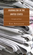 Journalism in the United States: Concepts and Issues
