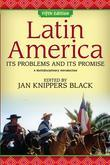 Latin America: Its Problems and Its Promise: A Multidisciplinary Approach