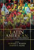 Latin American Politics and Development: Seventh Edition