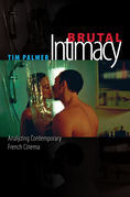 Brutal Intimacy: Analyzing Contemporary French Cinema