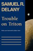Trouble on Triton: An Ambiguous Heterotopia
