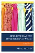 Hair, Headwear, and Orthodox Jewish Women: Kallah's Choice