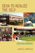 SEVA to Realize the SELF: Selfless Service