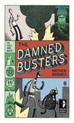 The Damned Busters: To Hell and Back, Book 1