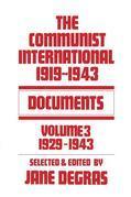 Communist International: Documents, 1919-1943