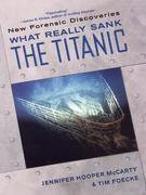 What Really Sank the Titanic: