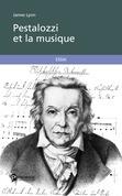 Pestalozzi et la musique