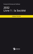 2032 - Livre 1 : la Société