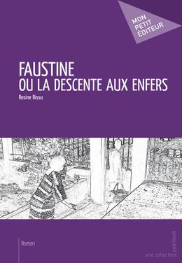Faustine ou la descente aux enfers