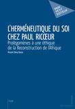 L'Herméneutique du soi chez Paul Ricœur