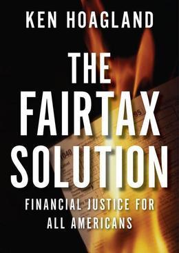 The FairTax Solution