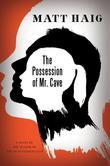 The Possession of Mr. Cave: A Novel