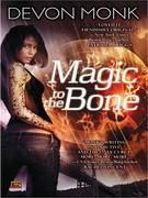 Devon Monk - Magic to the Bone