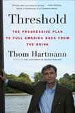 Threshold: The Progressive Plan to Pull America Back from the Brink