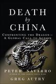 Death by China: Confronting the Dragon--A Global Call to Action