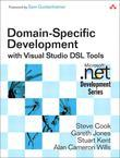 Domain-Specific Development with Visual Studio DSL Tools