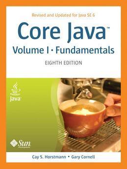 Core Java, Volume I--Fundamentals: Eighth Edition