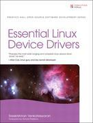 Essential Linux Device Drivers