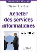 Acheter des services informatiques avec ITIL v3