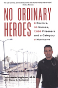 No Ordinary Heroes: