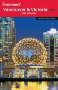 Frommer's Vancouver and Victoria 2010 (Frommer's Complete #851)