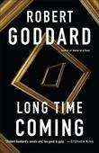 Long Time Coming: A Novel