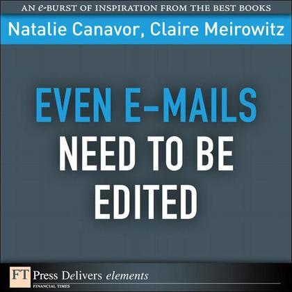 Even E-mails Need to Be Edited