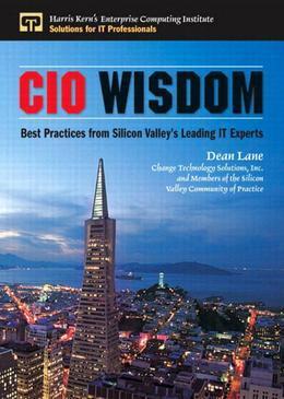 CIO Wisdom: Best Practices from Silicon Valley