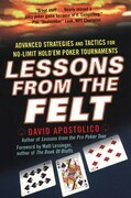 Lessons From The Felt: Advanced Strategies And Tactics For No-limit Hold'em Tour naments