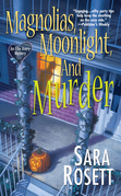 Magnolias, Moonlight, and Murder: An Ellie Avery Mystery