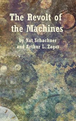 The Revolt of the Machines