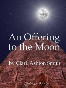 An Offering to the Moon