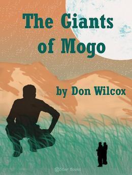 The Giants of Mogo