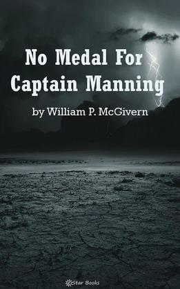 No Medal for Captain Manning