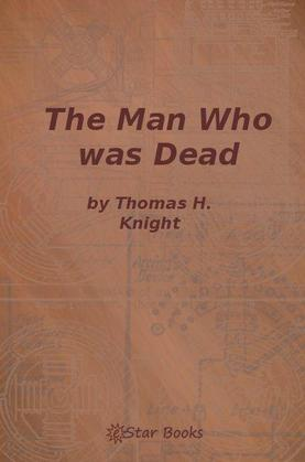 The Man Who Was Dead