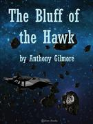 The Bluff of the Hawk
